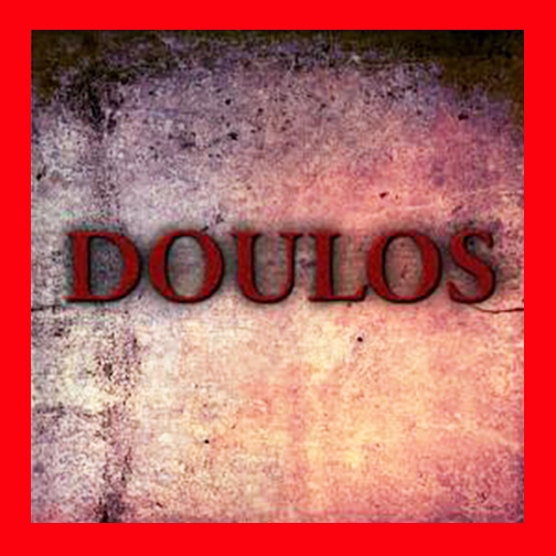 [Photo of a rock with the Greek word doulos superimposed]