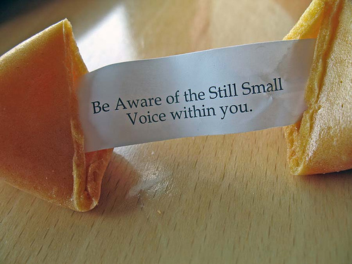 Photo of fortune cookie: be aware of the still small voice within you