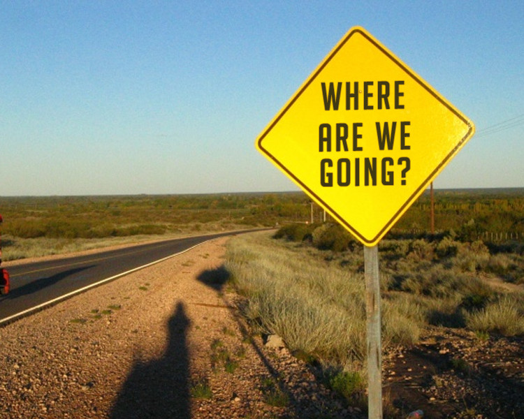 Photo of roadside sign: Where are we going?